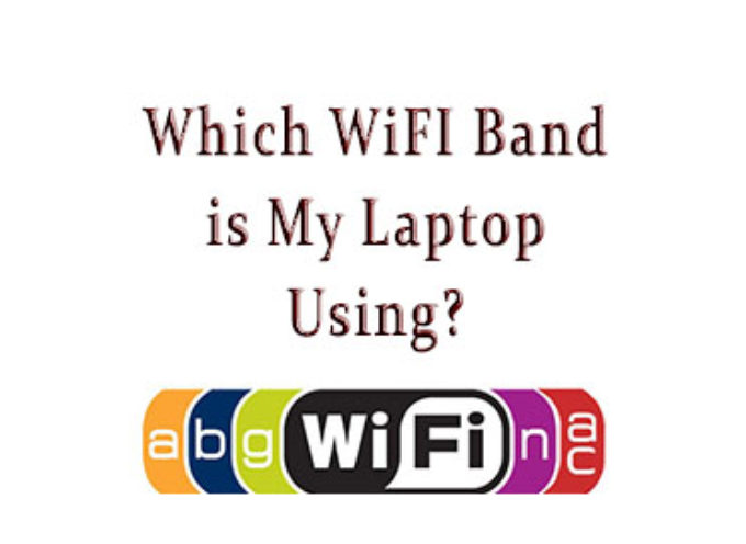 What WiFi Band Is My Laptop Using?